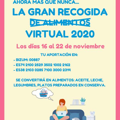 📣   ¡Colabora en La Gran Recogida Virtual 2020 organizada por #Bancosol!